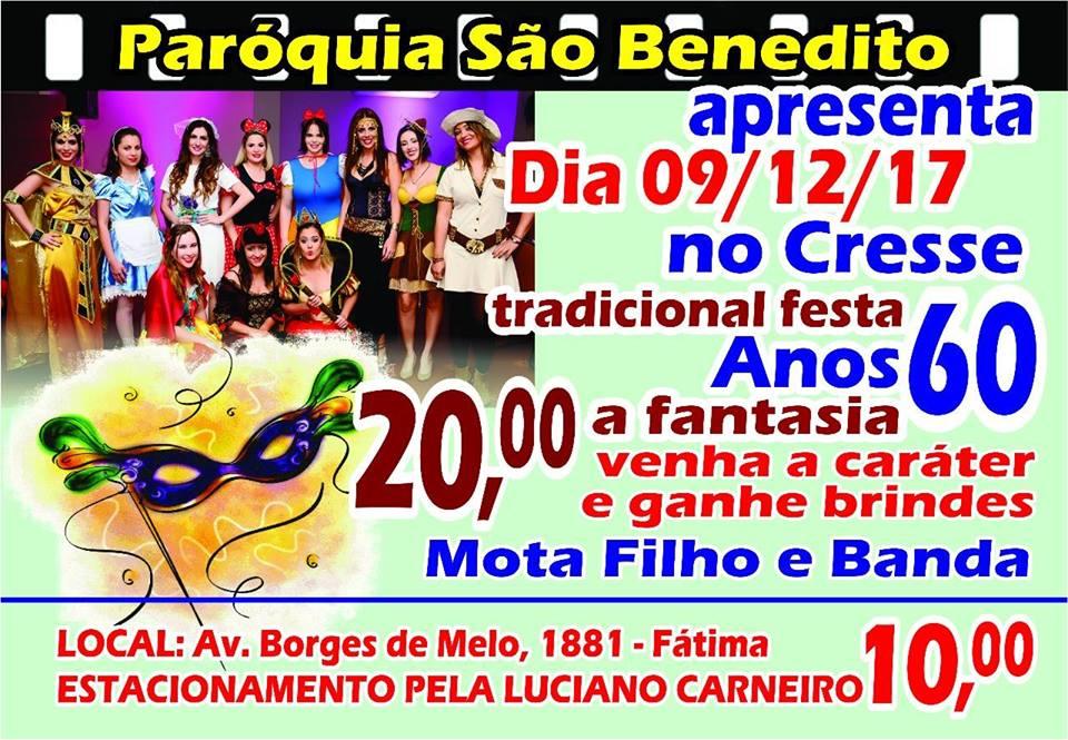 Festa Anos 60 à Fantasia da Paróquia São Benedito no próximo dia 09/12