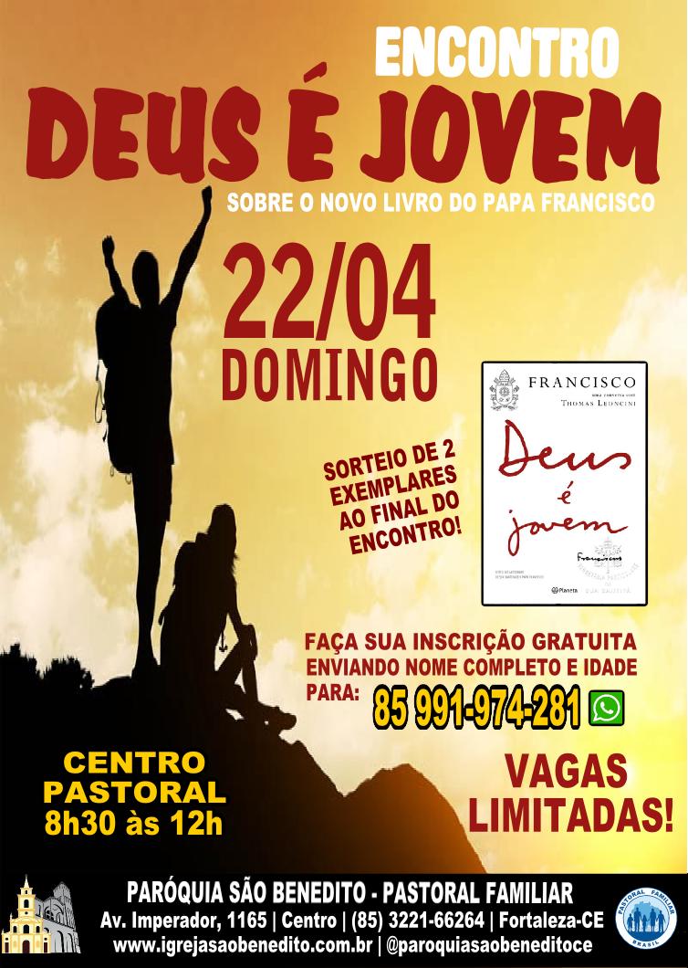 """Encontro """"Deus é Jovem"""" no próximo dia 22/04 na Paróquia São Benedito"""