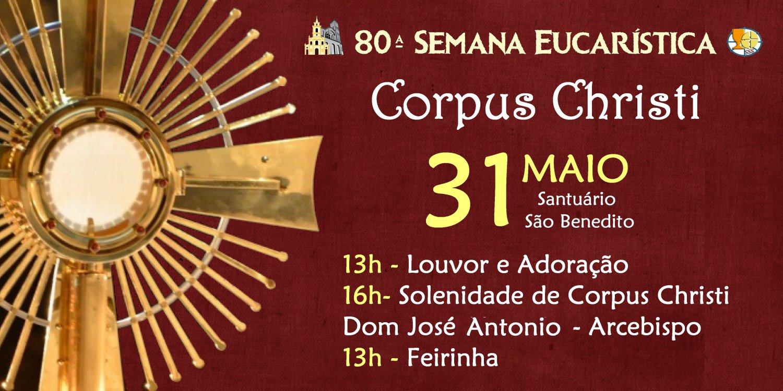 Paróquia São Benedito realizará Solenidade de Corpus Christi – 31/05