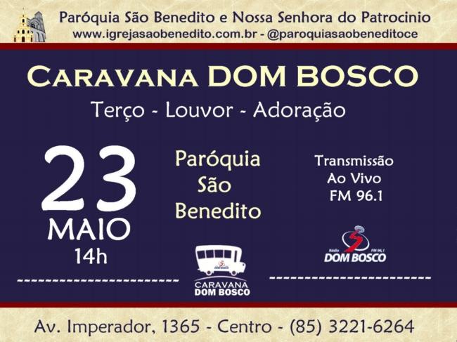 Caravana Rádio Dom Bosco dia 23/05 na Paróquia São Benedito