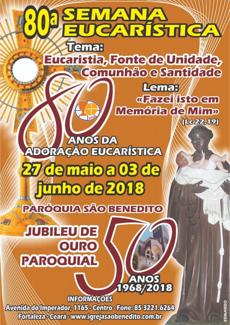 80ª Semana Eucarística da Paróquia São Benedito: Mensagem dos pastores e programação
