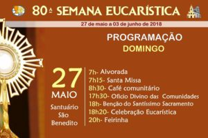 80ª Semana Eucarística tem início neste domingo 27/05 no Santuário São Benedito