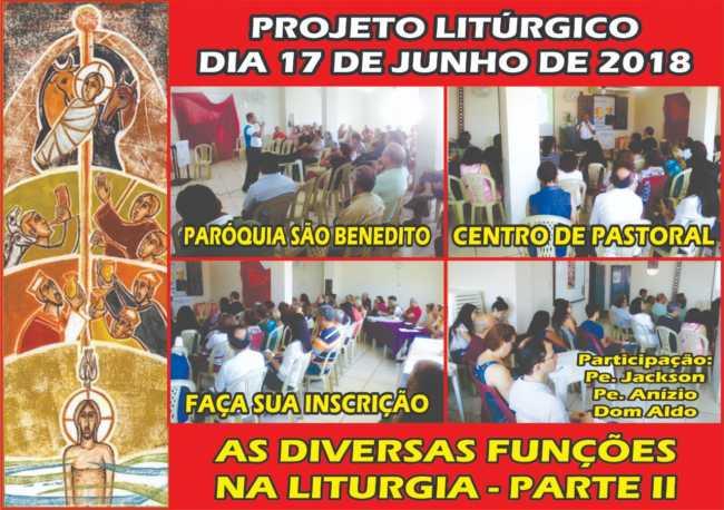 Paróquia São Benedito realizará segunda parte do Projeto Litúrgico próximo dia 17/06