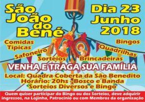 Vem aí o Arraiá mais animado da cidade: São João do Bené 2018