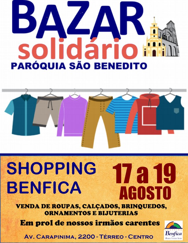 Bazar Solidário de 17 a 19/08 no Shopping Benfica