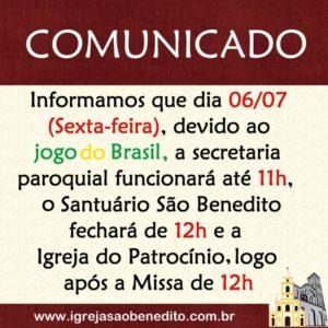 Confira os horários do Santuário São Benedito nesta sexta-feira dia 06/07 (Jogo do Brasil)
