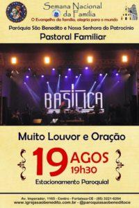 Ministério Basílica na Semana Nacional da Família da Paróquia São Benedito dia 19/08