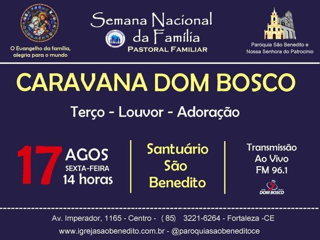 Caravana Rádio Dom Bosco dia 17/08 na Paróquia São Benedito