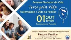 Terço pela Vida dia 01/10 – Semana Nacional da Vida
