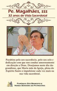 Parabéns Padre Magalhães, sss pelos 32 anos de Vida Sacerdotal