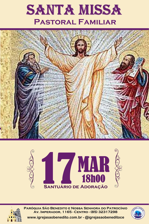 Pastoral Familiar convida para a Santa Missa do mês de Março 17/03