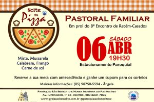 Pastoral Familiar promoverá a Noite da Pizza dia 06/04. Participe!