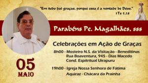 Celebrações em Ação de Graças pelo aniversário natalício de Padre Magalhães, sss