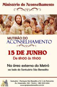 Paróquia São Benedito realizará o Mutirão do Aconselhamento dia 15/06. Participe!