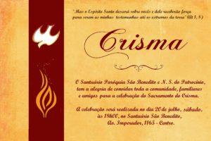 Convite para Celebração do Sacramento do Crisma no dia 20/07 na Paróquia São Benedito