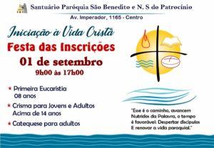 Pastoral de Iniciação à Vida Cristã realizará a Festa das Inscrições dia 01/09/19