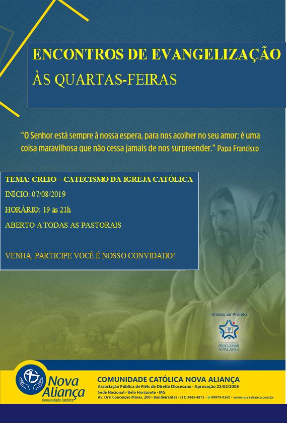 Comunidade Nova Aliança convida para curso de Evangelização sobre o Catecismo da Igreja Católica. Início 07/08. I