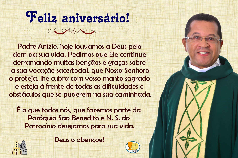 Feliz aniversário Padre Anízio Ferreira,sss