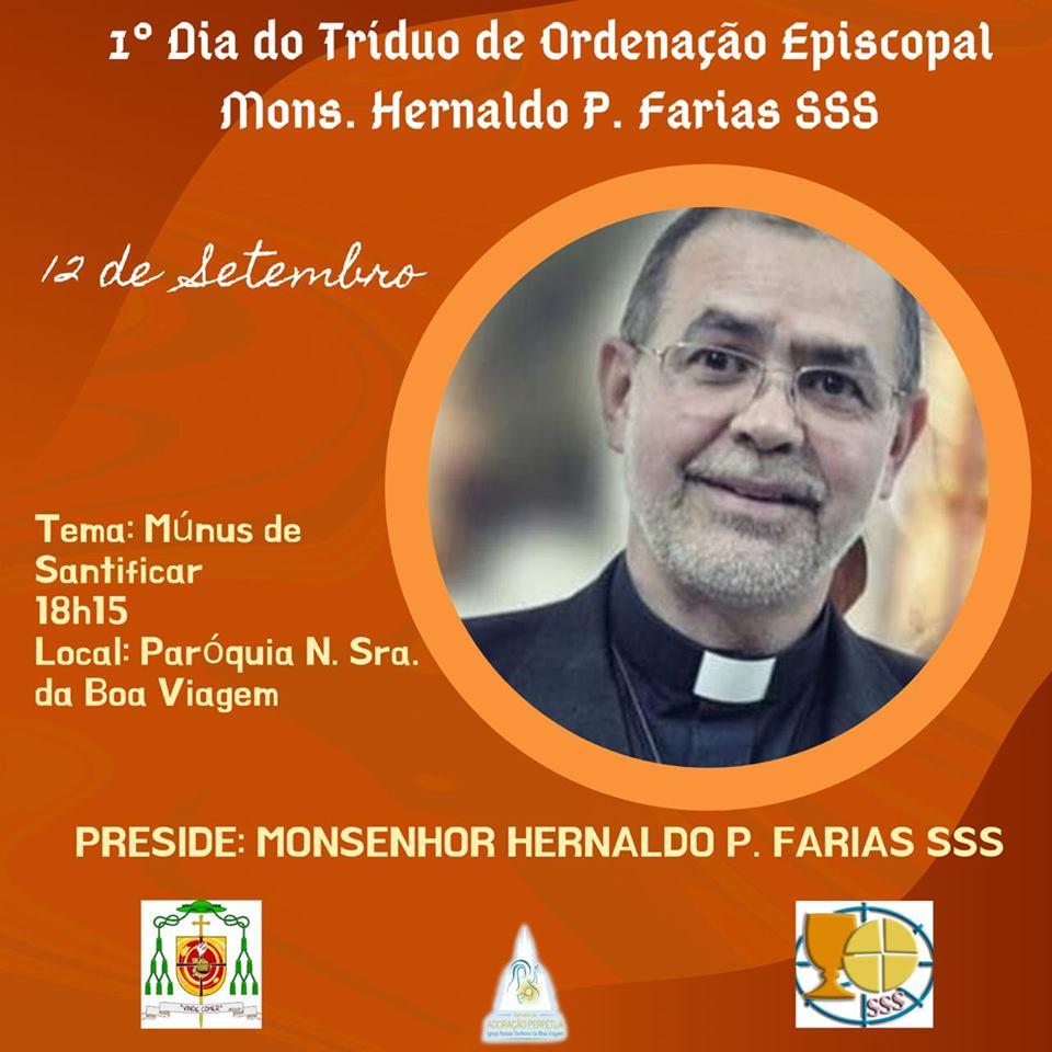 Tríduo de Ordenação Episcopal de Monsenhor Hernaldo P. Farias, SSS