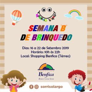 "Campanha Sorriso Largo promove a Semana ""B"" de Brinquedo de 16 a 22 de setembro no Shopping Benfica"