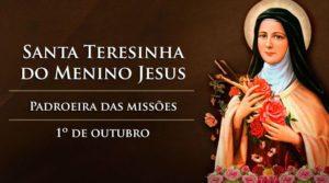 Dia 1º de Outubro: Dia de Santa Teresinha do Menino Jesus