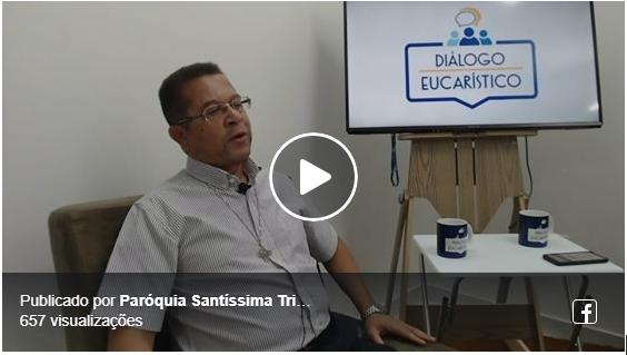 Programa Diálogo Eucarístico com Pe. Anízio, sss e Pe. Júnior, sss: Confira o vídeo