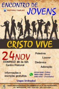"""Encontro de Jovem """"Cristo Vive"""" no dia 24/11 na Paróquia São Benedito. Participe!"""