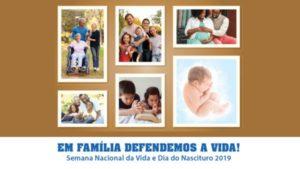 Igreja no Brasil inicia nesta terça-feira a Semana Nacional da Vida 2019