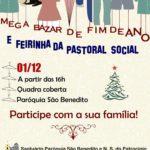 Mega Bazar de fim de ano e Feirinha da Pastoral Social dia 01/12. Participe!