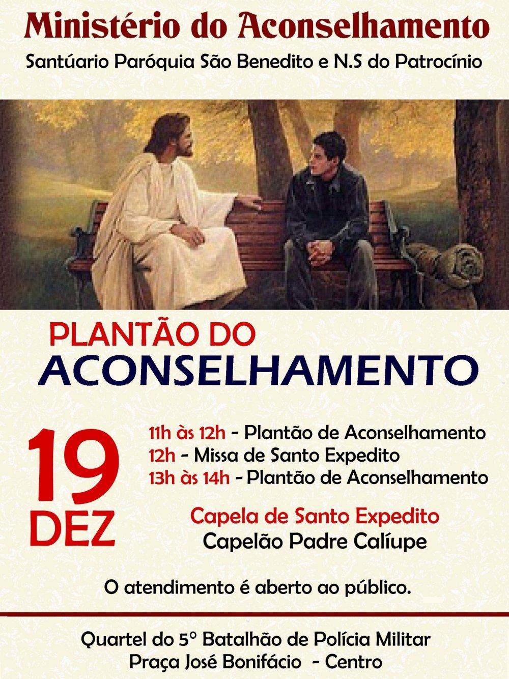 Mutirão do Aconselhamento dia 19/12 na Capela de Santo Expedito do Quartel do 5° Batalhão de Polícia Militar. Participe!