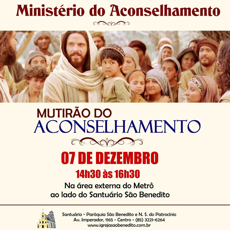 Paróquia São Benedito realizará um Mutirão de Aconselhamento dia 07/12. Participe!
