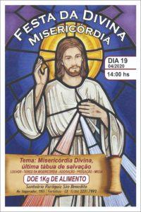 Festa da Divina Misericórdia 2020 dia 19/04 no Santuário e Paróquia de São Benedito