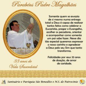 Parabéns Padre Magalhães, sss pelos 33 anos de Vida Sacerdotal