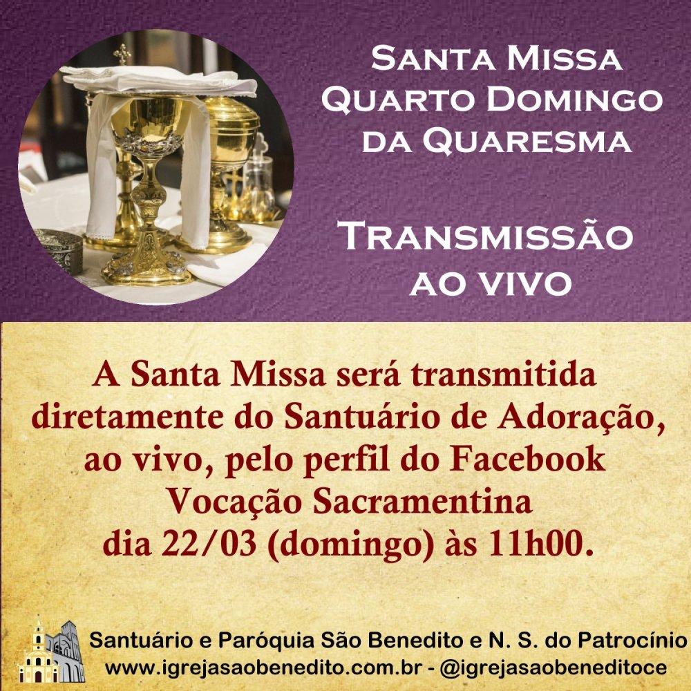 Santa Missa com transmissão ao vivo dia 22/03. Participe!