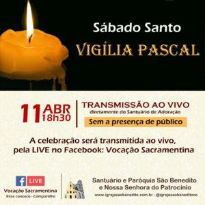 Celebração da Vigília Pascal, com transmissão ao vivo dia 11/04. Participe!