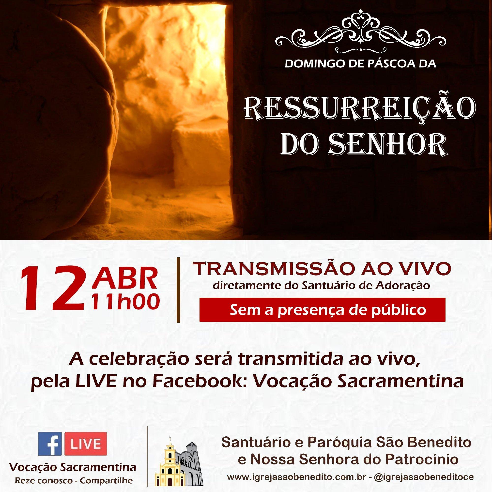 Celebração do Domingo de Páscoa da Ressurreição do Senhor, com transmissão ao vivo dia 11/04. Participe!