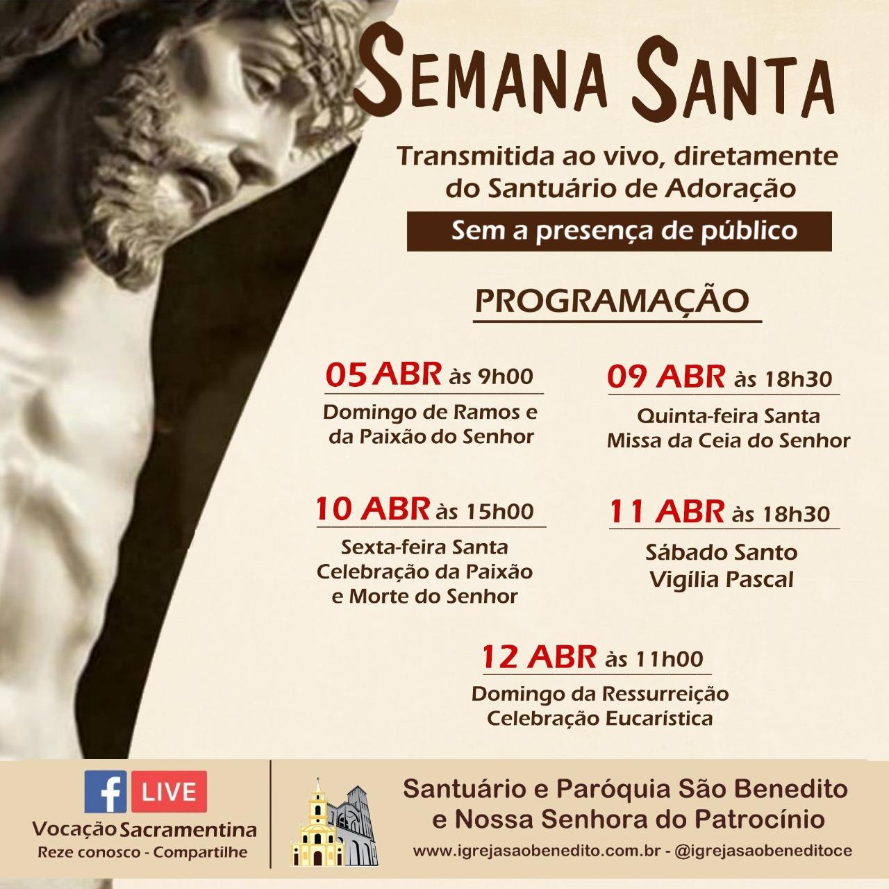Programação da Semana Santa 2020 transmitida do Santuário e Paróquia de São Benedito