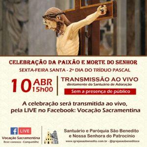Celebração da Paixão e Morte do Senhor, com transmissão ao vivo dia 10/04. Participe!