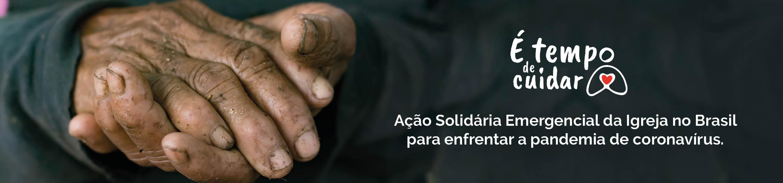 CNBB e Cáritas Brasileira lançam Ação Solidária Emergencial da Igreja no Brasil