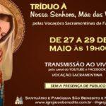 Participe do Tríduo a Nossa Senhora pelas Vocações Sacramentinas