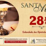 Santa Missa com transmissão ao vivo, 28/06. Participe!