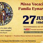Santa Missa Vocacional pelas vocações da Família Eymardiana, com transmissão ao vivo 27/06. Participe!
