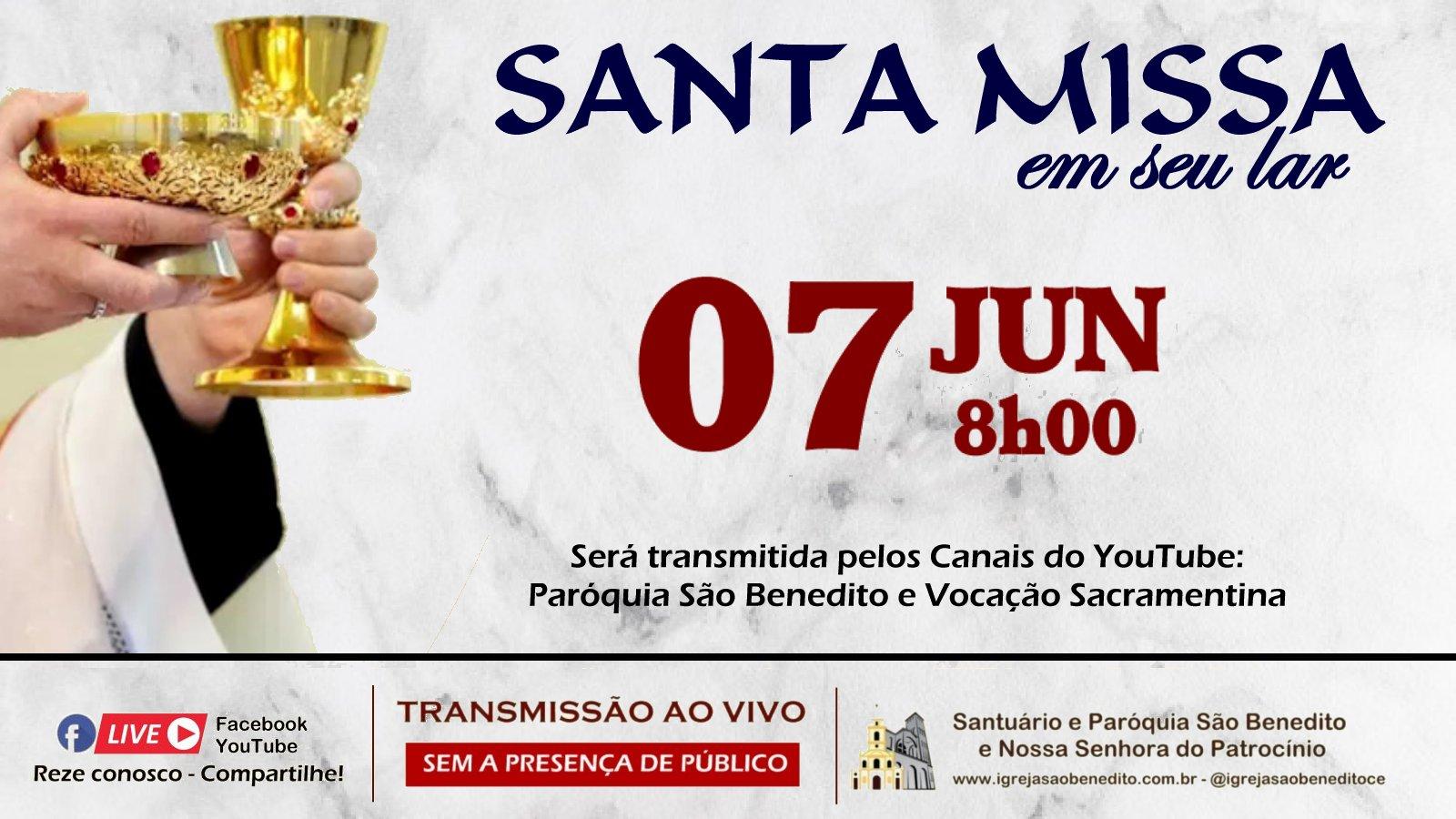 Santa Missa com transmissão ao vivo dia 07/06. Participe!