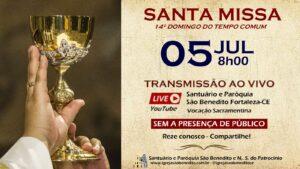 Santa Missa com transmissão ao vivo, 05/07. Participe!