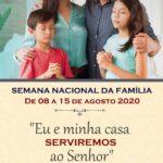 Paróquia São Benedito realizará de 08 a 15 de agosto a Semana Nacional da Família Virtual