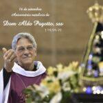 Nossas preces a Dom Aldo,sss neste dia de saudade e fé.