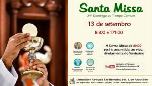 Santa Missa presencial com transmissão ao vivo, 13/09. Participe!