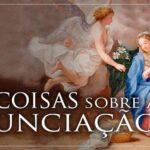 6 coisas que deve saber sobre a Solenidade da Anunciação