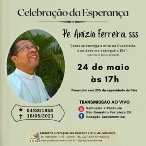 Missa de Sétimo Dia de falecimento de Pe. Anízio Ferreira, sss – 24/05