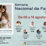 Semana Nacional da Família Virtual de 08 a 14 de agosto. Participe!
